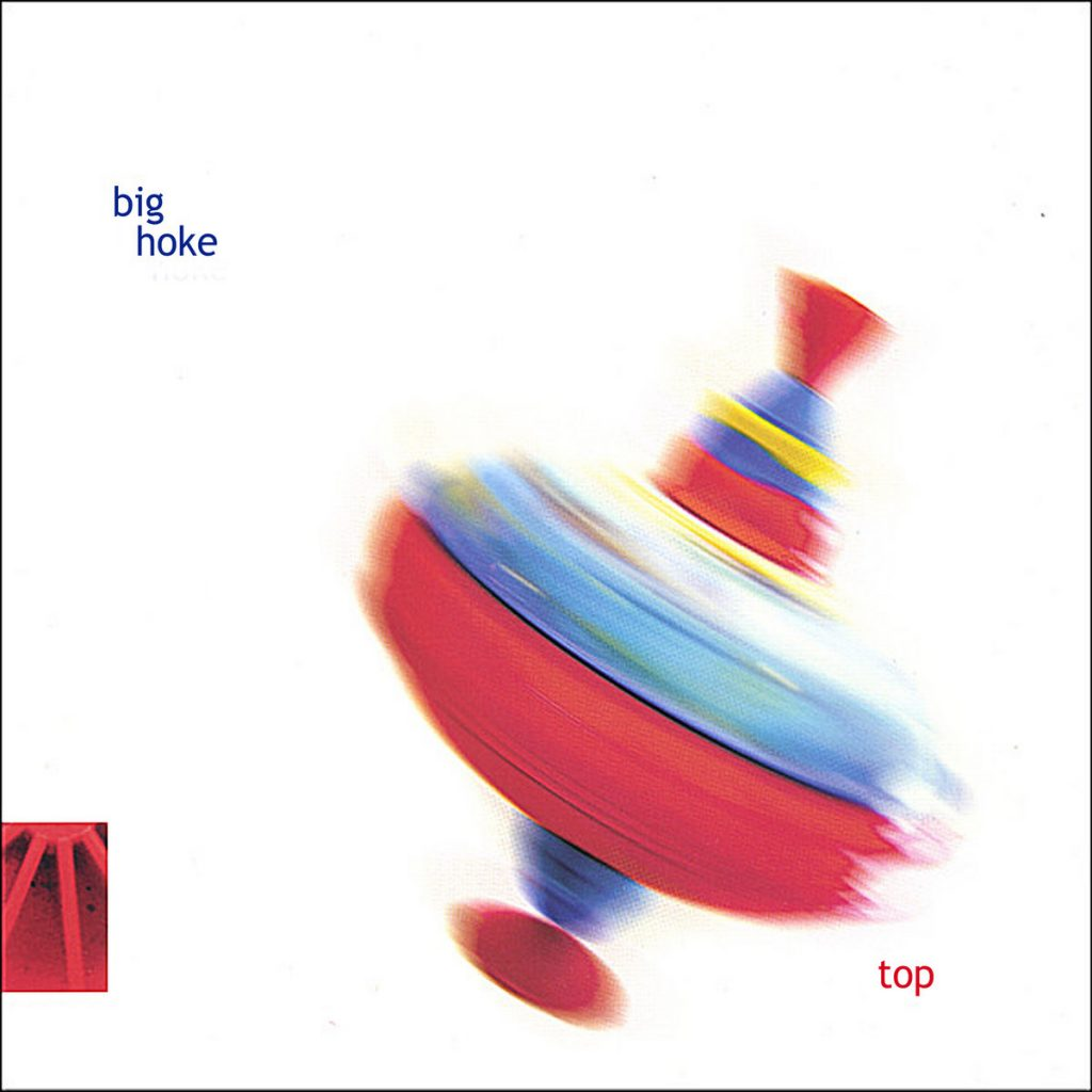 Top - Big Hoke album cover